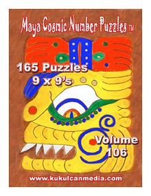 MAYA COSMIC NUMBER PUZZLES, VOL. 106