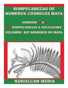 ROMPECABEZAS DE NUMEROS COSMICOS MAYA  VOLUME 802