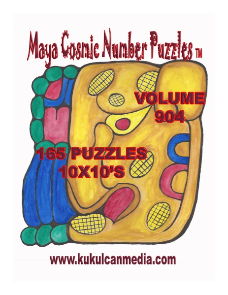 MAYA COSMIC NUMBER PUZZLES VOLUME 904 MAYA COSMIC NUMBER PUZZLES  VOLUME 904