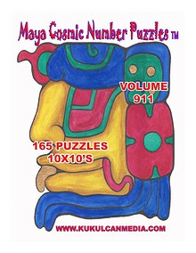 MAYA COSMIC NUMBER PUZZLES VOLUME 911
