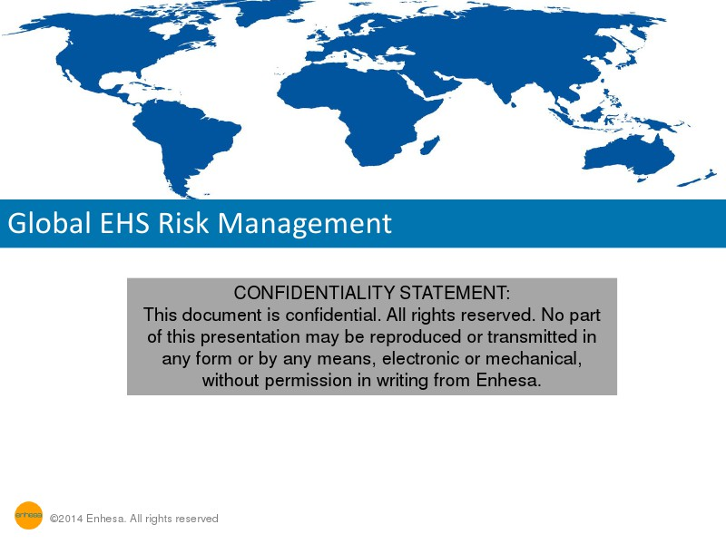 Global EHS Risk Management: A Preview to the Enhes