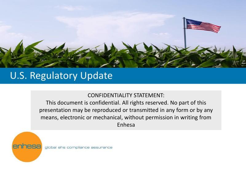 U.S. Regulatory Update