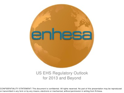 US EHS Regulatory Outlook for 2013 and Beyond