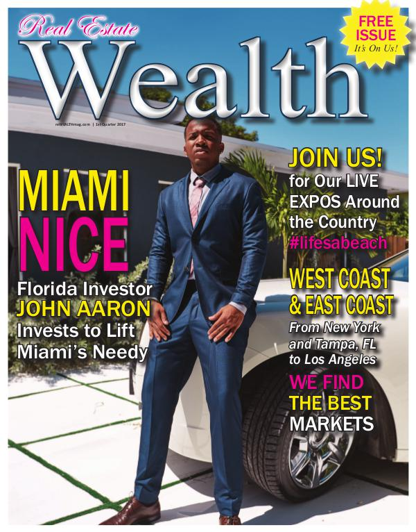 Real Estate WEALTH Magazine Real Estate WEALTH Magazine