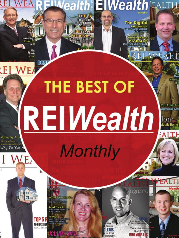 REI WEALTH MONTHLY Issue 36 (The Best of REI Wealth Monthly)