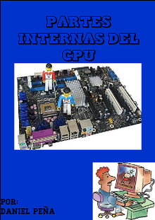 PARTES INTERNAS DE UN CPU