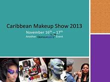 Caribbean Makeup Show 2013