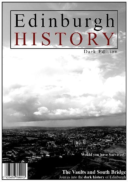 EDINBURGH HISTORY: Dark Edition EDINBURGH HISTORY: Dark Edition