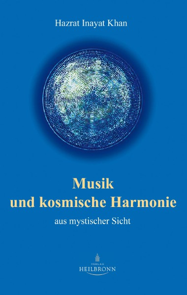 Bücher über Interreligiöse Spiritualität, Meditation und Universaler Sufismus Musik und kosmische Harmonie (Leseprobe)