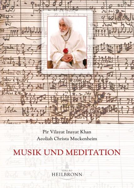 Bücher über Interreligiöse Spiritualität, Meditation und Universaler Sufismus Musik und Meditation