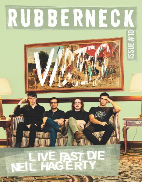 Rubberneck Issue 10 (July 2014)