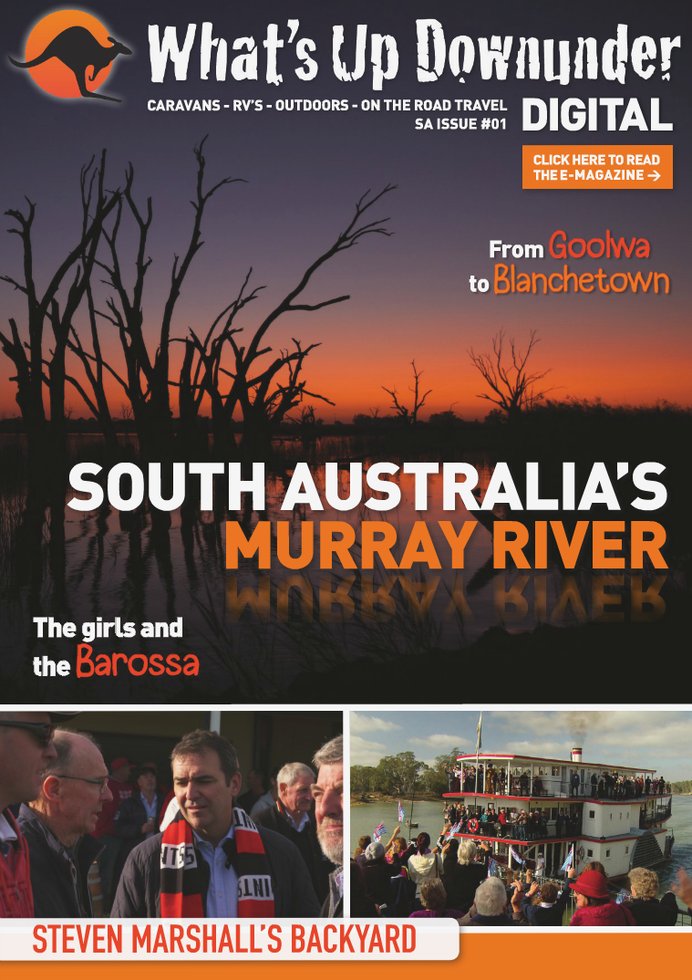 What's Up Downunder Digital 2016 South Australia and the Murray Issue No. 1