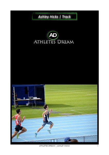 Athletes Dream Ashley Hicks | Track