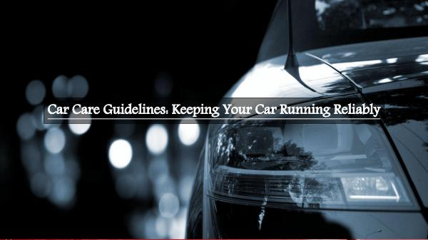 Keeping Your Car Running Reliably Keeping Your Car Running Reliably