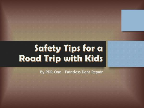 Safety Tips for a Road Trip with Kids Safety Tips for a Road Trip with Kids