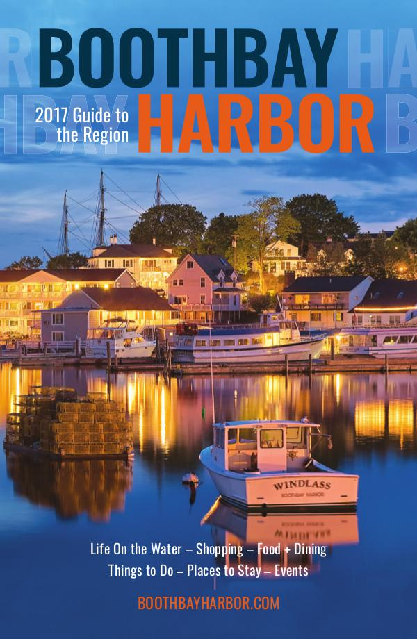 Boothbay Harbor Region Visitor Guide 2017 Visitor Guide