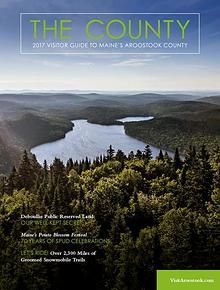 The County - Aroostook Visitor Guide