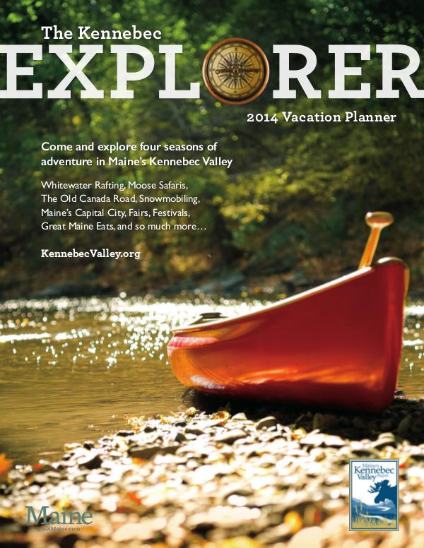 The Kennebec Explorer 2014 Kennebec Explorer