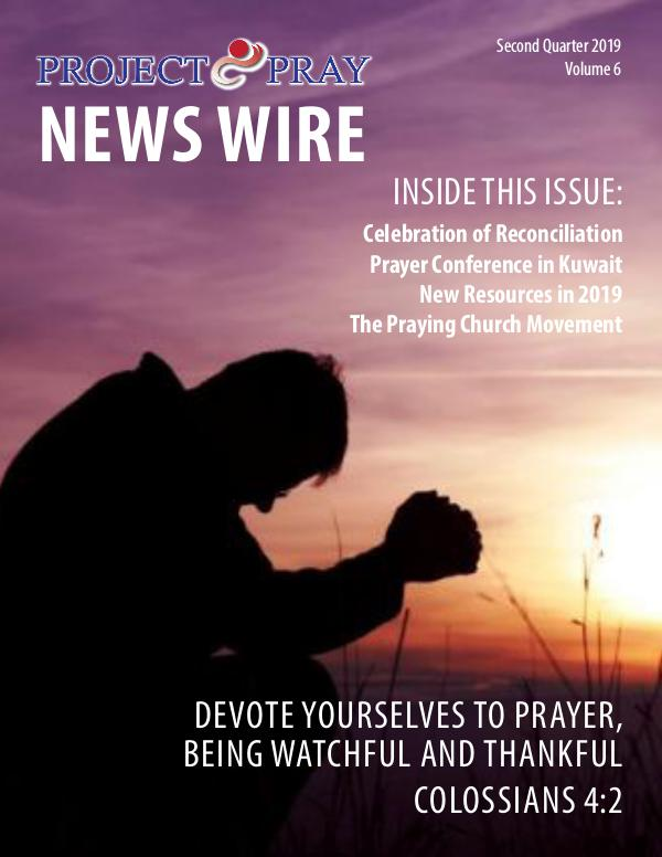 Project Pray News Wire Volume 6