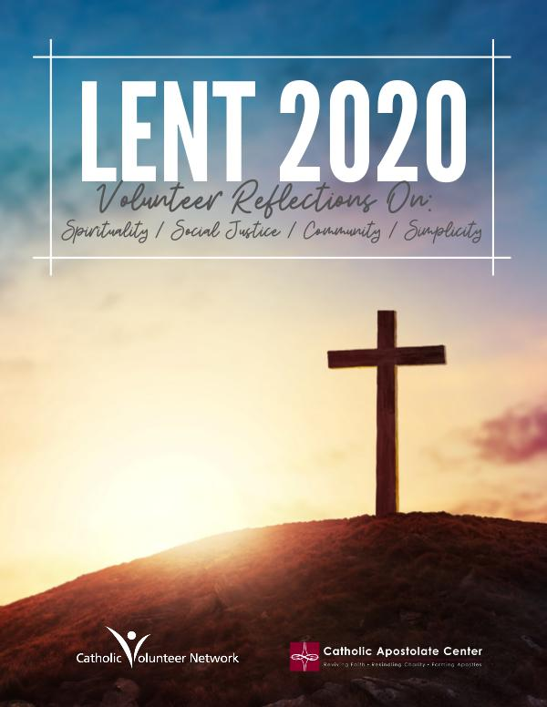 Lent 2020 Catholic Volunteer Network and Catholic Apostolate Center Lenten Guide 2020