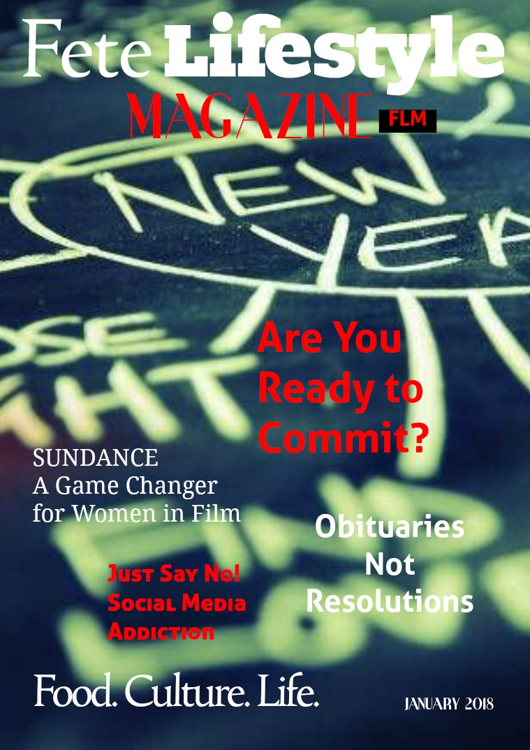 Fete Lifestyle Magazine January 2018 Resolutions Issue