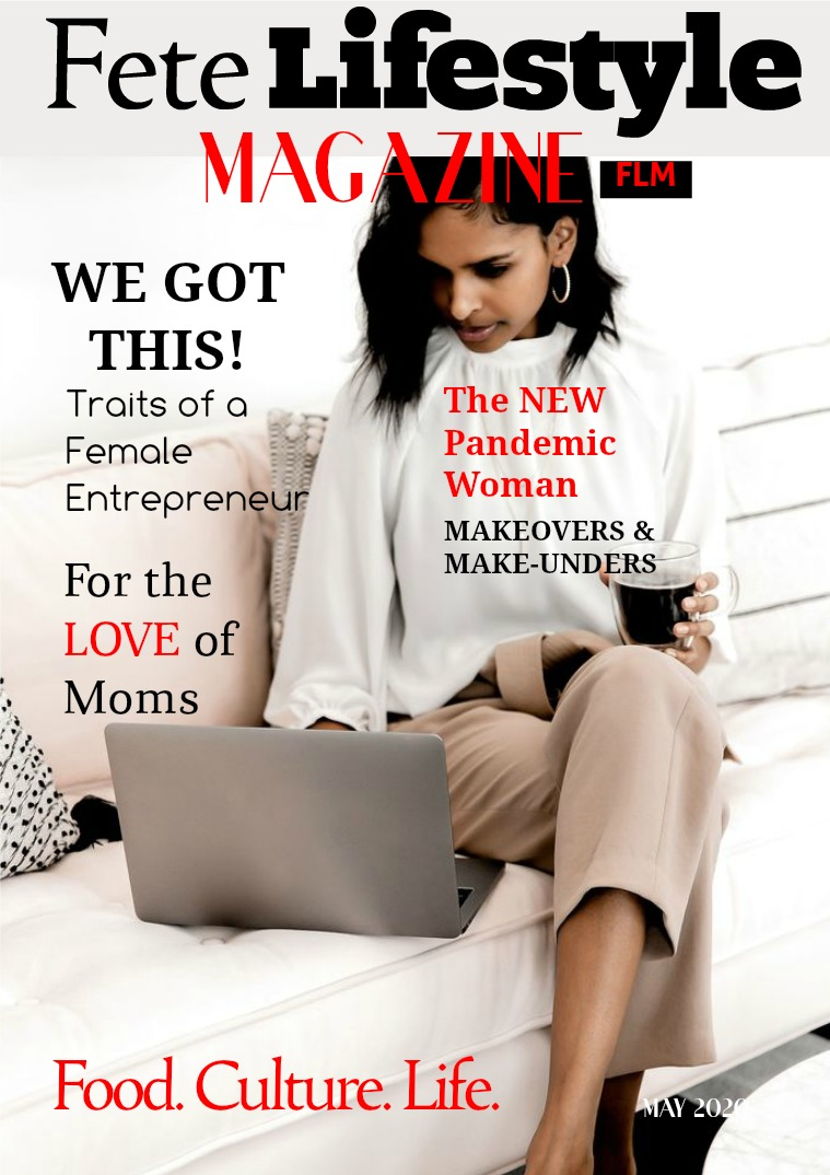 Fete Lifestyle Magazine May 2020 - Women's Issue