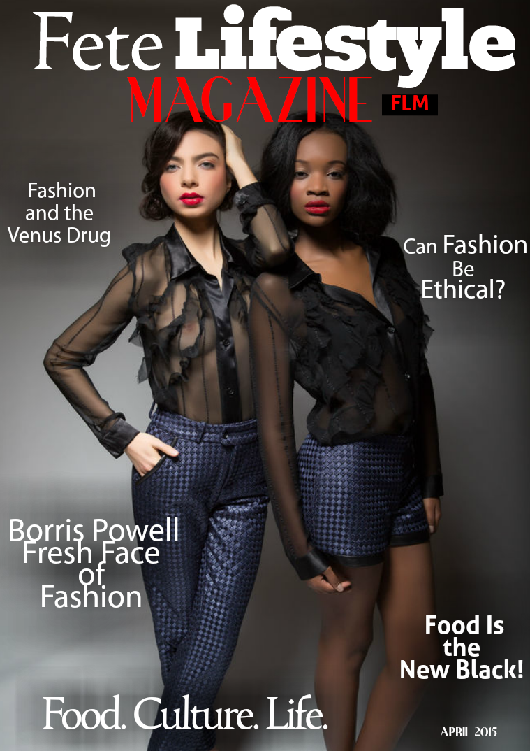 Fete Lifestyle Magazine April 2015