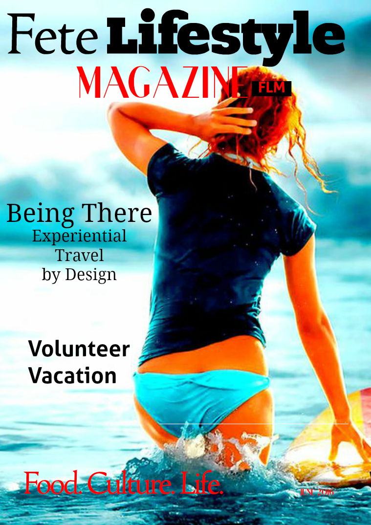 Fete Lifestyle Magazine June 2016 - Travel Issue