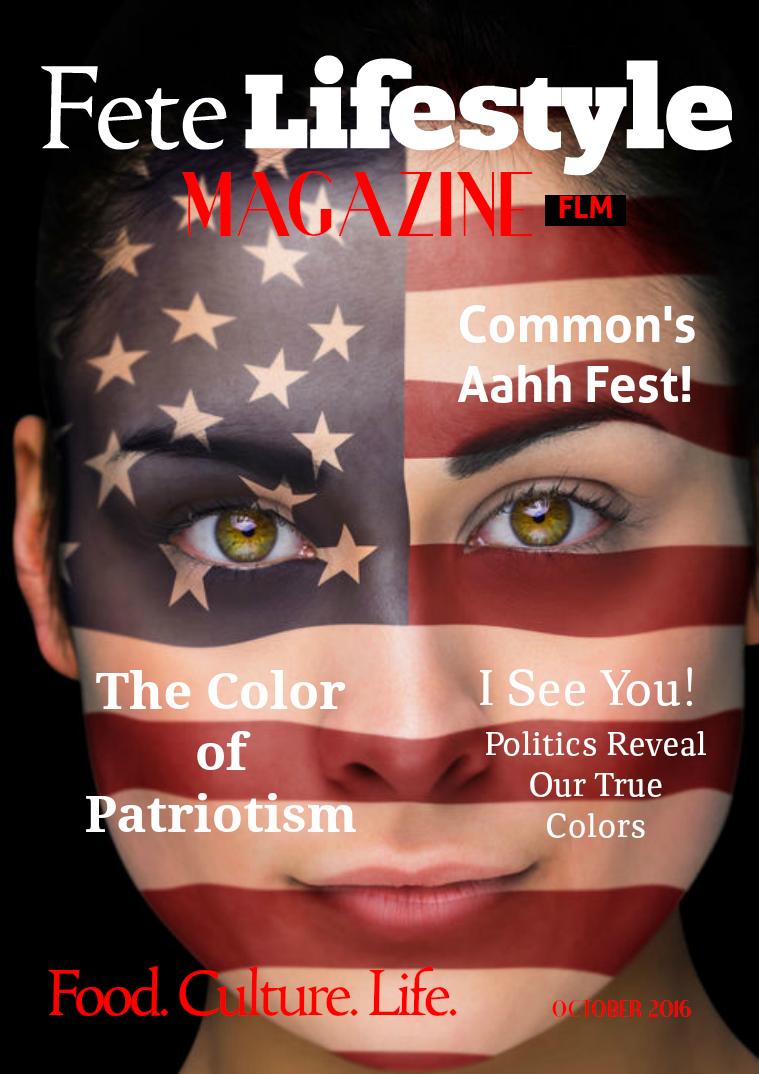 Fete Lifestyle Magazine October 2016 Patriotism Issue