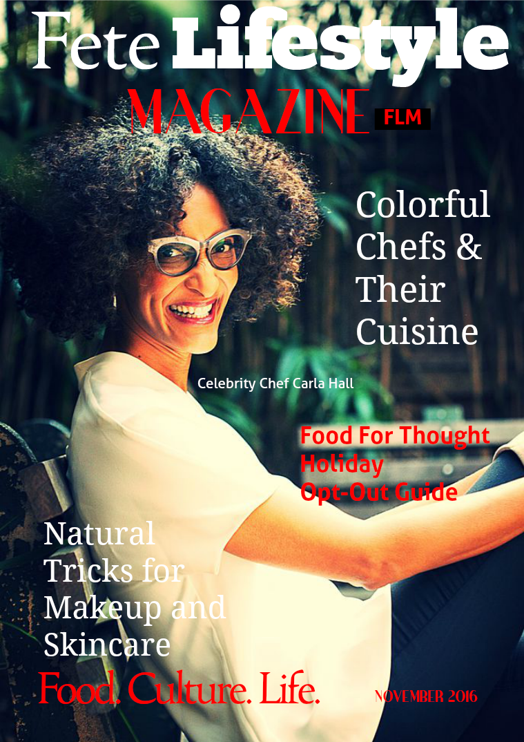 Fete Lifestyle Magazine November 2016 Food Issue