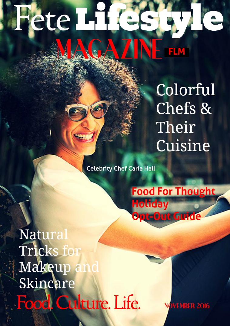 Fete Lifestyle Magazine November 2016 Food Issue