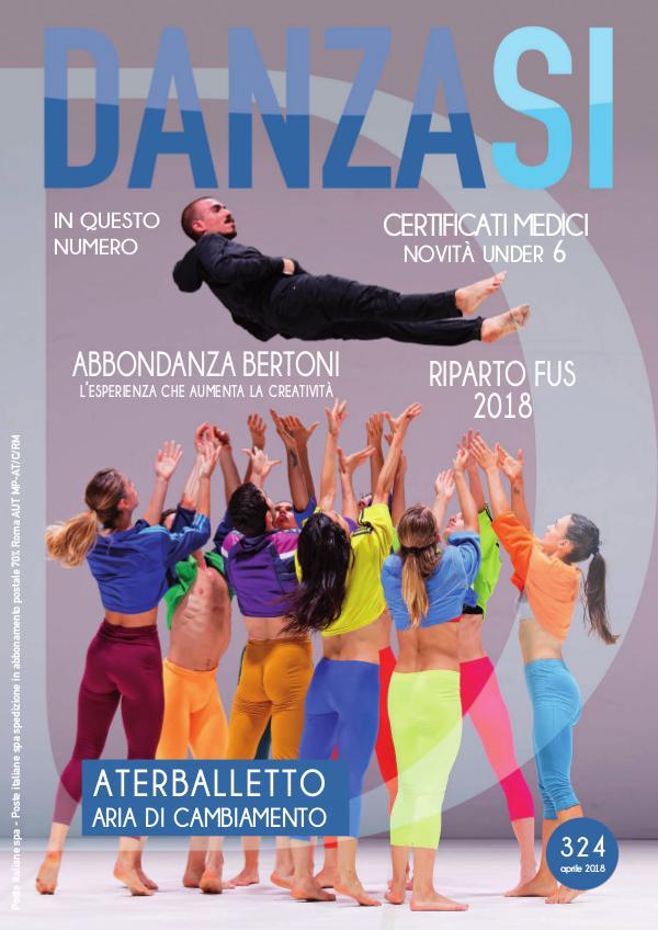 Anteprima DanzaSì n. 324 aprile 2018
