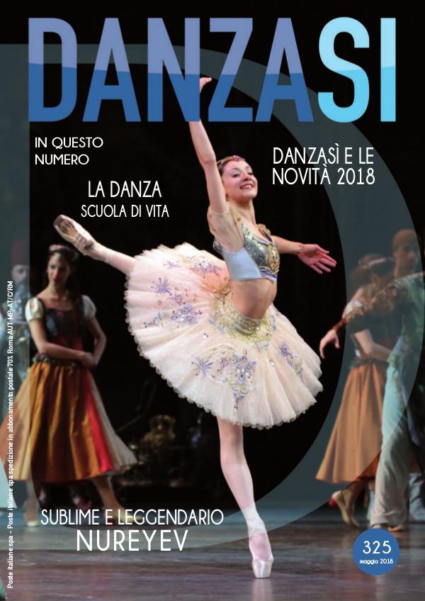 Anteprima DanzaSì n. 325 maggio 2018