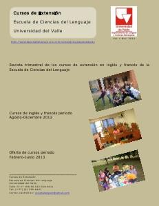Revista Cursos de Extensión Escuela de Ciencias del Lenguaje-Universidad del Valle  Vol. 1, Noviembre 2012
