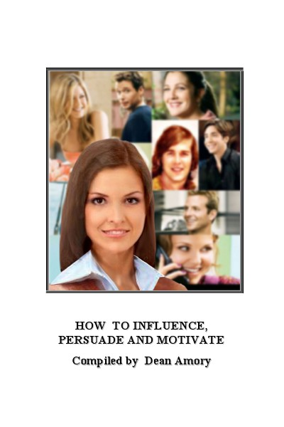 How to Coach Yourself and Others How to Influence, Persuade and Motivate