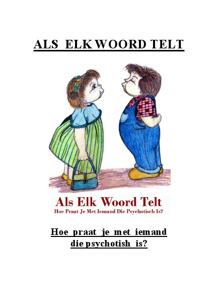 Leven is COMMUNICEREN is Leven Als ELK Woord Telt
