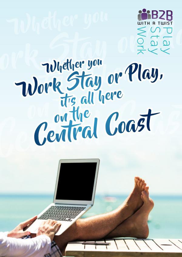 B2B with a Twist Publication - Work • Stay • Play October Edition Work Stay Play Summer 2017-18 Edition