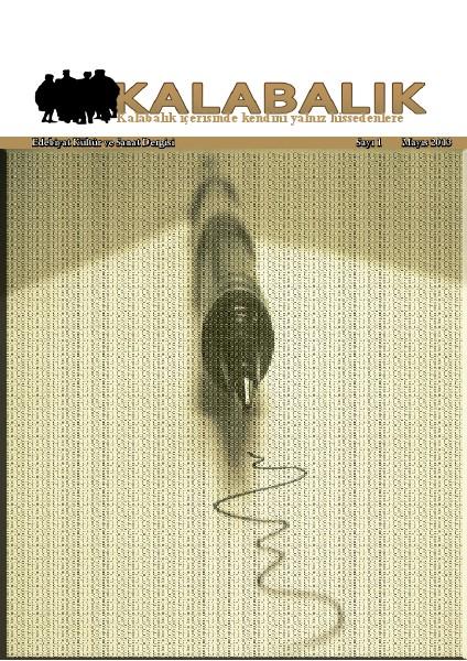 Kalabalık Dergi Kalabalık Dergi 1. Sayısı