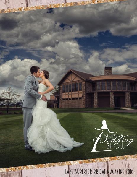 Lake Superior Bridal Magazine 2016 2016 Lake Superior Bridal Magazine