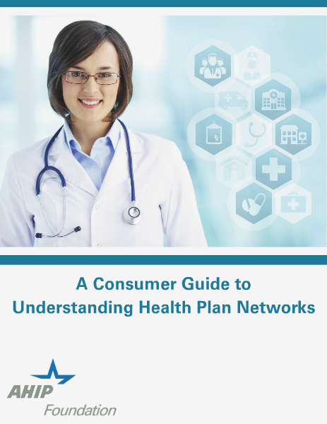 A Consumer Guide to Understanding Health Plan Networks October 2014