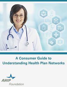 A Consumer Guide to Understanding Health Plan Networks