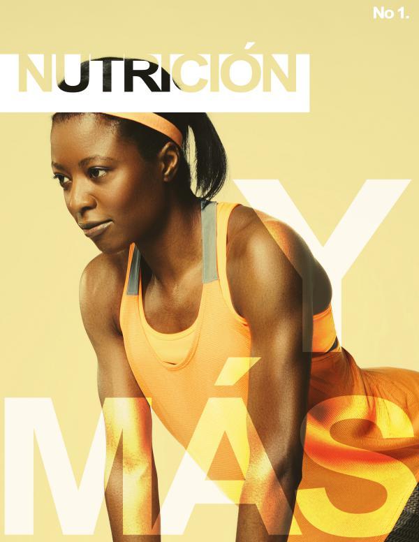 Nutrición y algo más REVISTA NUTRICIÒN Y MÀS