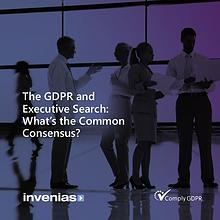 The GDPR and Executive Search: What's the Common Consensus?