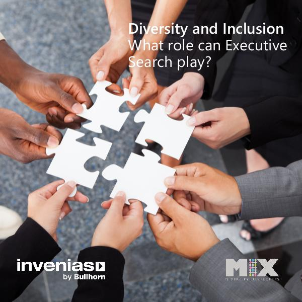 Diversity & Inclusion: What role can Executive Search play? Diversity  Inclusion Survey Report