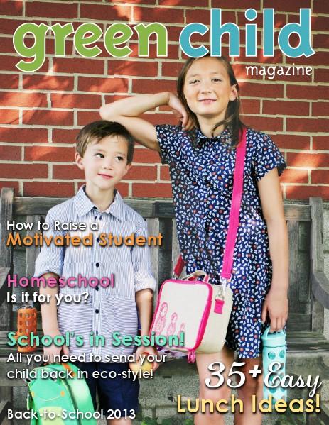 Green Child Magazine Back-to-School 2013