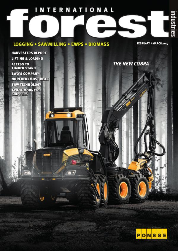 IFI Magazine Feb March 2019 International Forest Industries Magazine Feb March