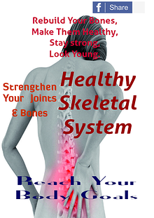Healthy skeletal system
