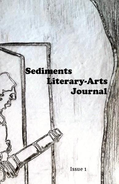 Sediments Literary-Arts Journal Issue 1