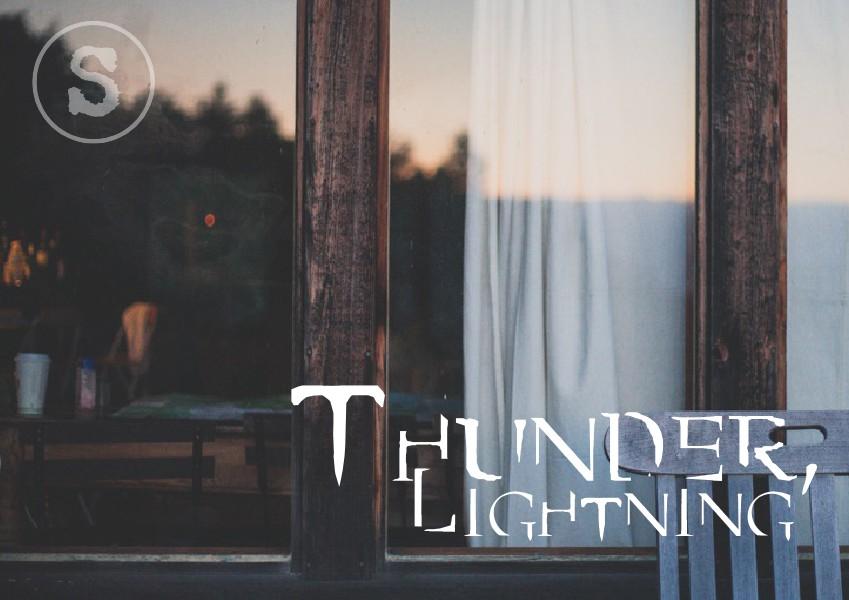 Thunder, Lightning