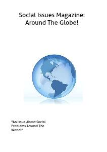 Social Issues Magazine Around The Globe